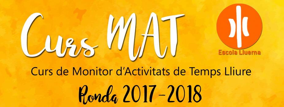 Oberta la inscripció al curs de MAT 2017